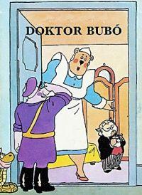 Nepp József - Dr.Bubó - Kérem a következőt! 1. (DVD)
