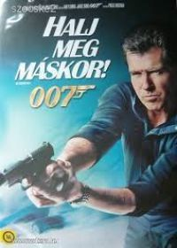 Lee Tamahori - James Bond - Halj meg máskor! (DVD)