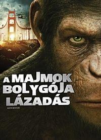 Rupert Wyatt - A majmok bolygója - Lázadás (DVD)