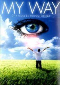 Több rendező - My Way - Út a teljes és boldog élethez (DVD)
