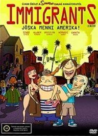 Csupó Gábor - Immigrants - Jóska menni Amerika (DVD)