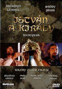 Koltay Gábor - István a király - 25 éves jubileumi változat (DVD)