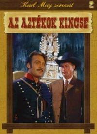 Robert Siodmak - Karl May sorozat 02.: Az Aztékok kincse (DVD)