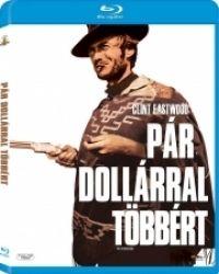 Sergio Leone - Pár dollárral többért (Blu-ray)
