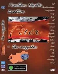 Csenterics Ágnes, Gábor Péter, Varga Zs. Csaba H.S.D. - Főtér-Vas megye (DVD)