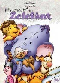 Micimackó és a Zelefánt (DVD)