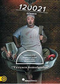 Dumaszínház: 120021 gramm (DVD) /DVD/