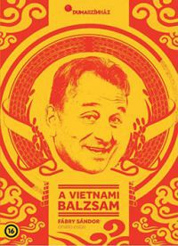 Dumaszínház: A vietnami balzsam (DVD) /DVD/