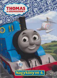Thomas, a gőzmozdony Nagykönyve 6.