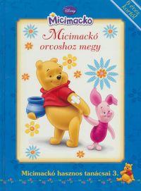 Disney Micimackó - Micimackó orvoshoz megy
