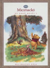 Disney Micimackó - Az erdő meséi 3.