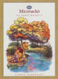 Disney Micimackó - Az erdő meséi 4.