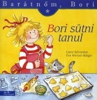 Barátnőm, Bori:Bori sütni tanul