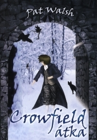Crowfield átka