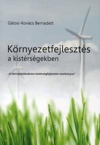 Környezetfejlesztés a kistérségekben