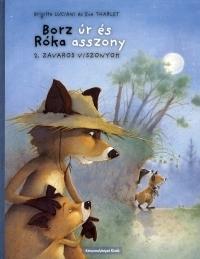 BORZ ÚR ÉS RÓKA ASSZONY 2. - ZAVAROS VISZONYOK