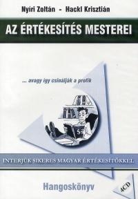 Az értékesítés mesterei ... avagy így csinálják a profik - Hangoskönyv (4CD)