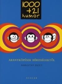 1000+21 humor - Aranyköpések hírességektől