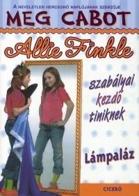 Allie Finkle szabályai kezdő tiniknek 4. - Lámpaláz