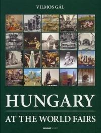Hungary at the World Fairs