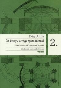 ÖT KÖNYV A RÉGI ÉPÍTÉSZETRŐL 2.