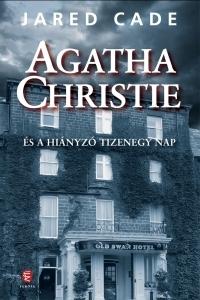 Agatha Christie és a hiányzó tizenegy nap