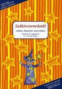 SZÓKINCSVARÁZSLÓ-JÁTÉKOS FELADATOK MATRICÁKKAL