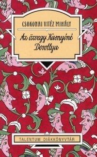 AZ ÖZVEGY KARNYÓNÉ, DOROTTYA