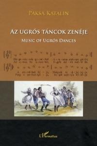 Az ugrós táncok zenéje / Music of Ugrós Dances (CD melléklettel)