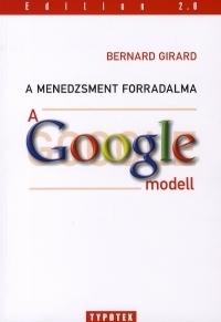 A menedzsment forradalma:A Google-modell