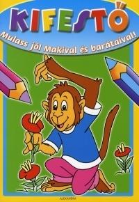 Mulass jól Makival és barátaival!