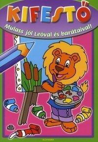 KIFESTŐ - MULASS JÓL LEÓVAL ÉS BARÁTAIVAL!