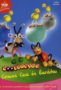 Coolgolyók - Cirmos Cica és barátai