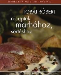RECEPTEK MARHÁHOZ, SERTÉSHEZ
