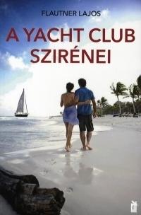 A Yacht Club szirénei