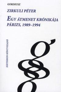 Egy átmenet krónikája - Párizs 1989-1994