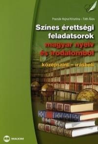 Színes érettségi feladatsorok magyar nyelv és irodalomból
