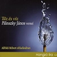 Tűz és víz - Pilinszky János versei - Hangoskönyv (CD)
