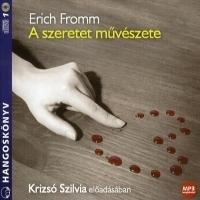 A szeretet művészete - Hangoskönyv (MP3)