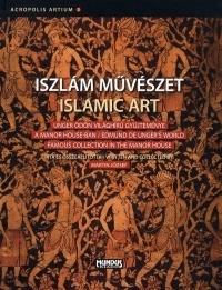 Iszlám művészet / Islamic Art