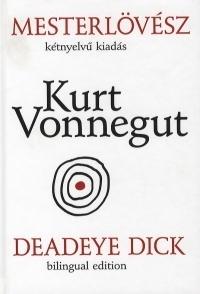Mesterlövész / Deadeye Dick