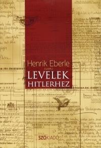 LEVELEK HITLERHEZ