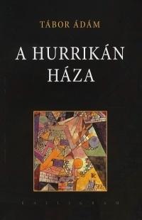 A hurrikán háza
