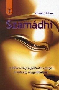 Szamádhi - A Bölcsesség legfelsőbb szintje