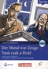 Der Mond war Zeuge / Tanú csak a Hold (CD melléklettel)