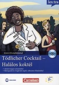 Tödlicher Cocktail / Halálos koktél (CD melléklettel)