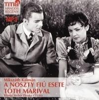 A Noszty fiú esete Tóth Marival - Hangoskönyv (MP3)