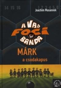 A Vad Focibanda 13. kötet