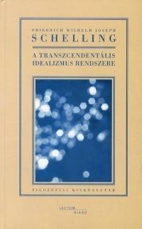 A Transzcendentális Idealizmus Rendszere