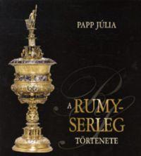 A Rumy-serleg története /KÖNYV/